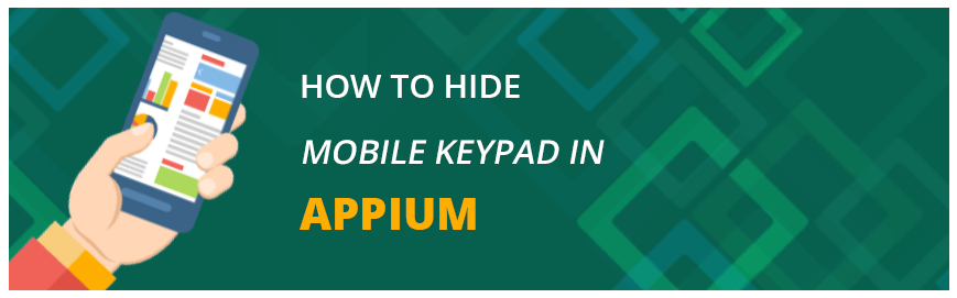 How to hide mobile Keypad in Appium