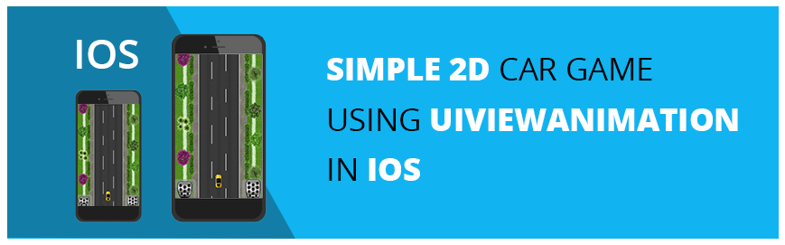 Simple 2D Car Game Using UIViewAnimation in iOS