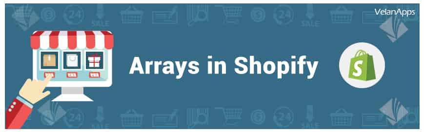 Arrays in Shopify