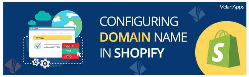 Configuring Domain Name in Shopify