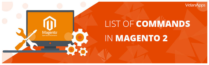 List of commands in magento2