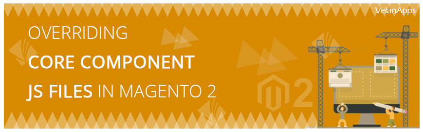 Overriding Core Component JS Files In Magento 2