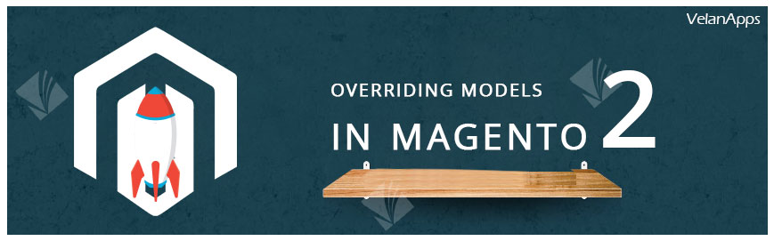 Overriding Models in Magento 2