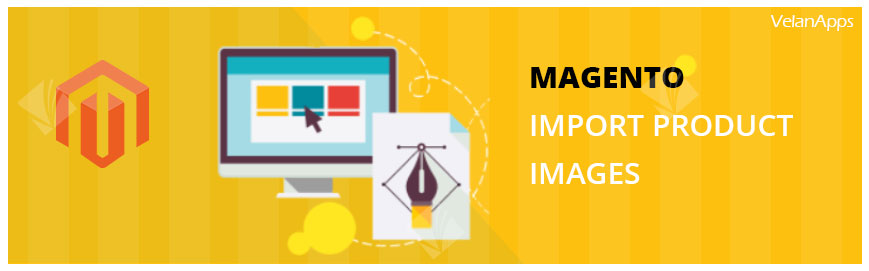 MAGENTO-IMPORT PRODUCT IMAGES