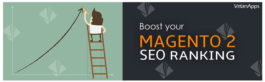 Boost your Magento 2 SEO Ranking